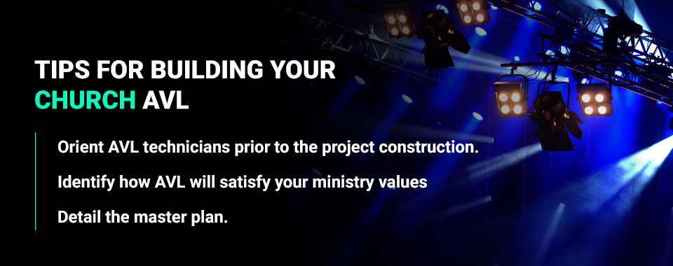 tips for building church avl system