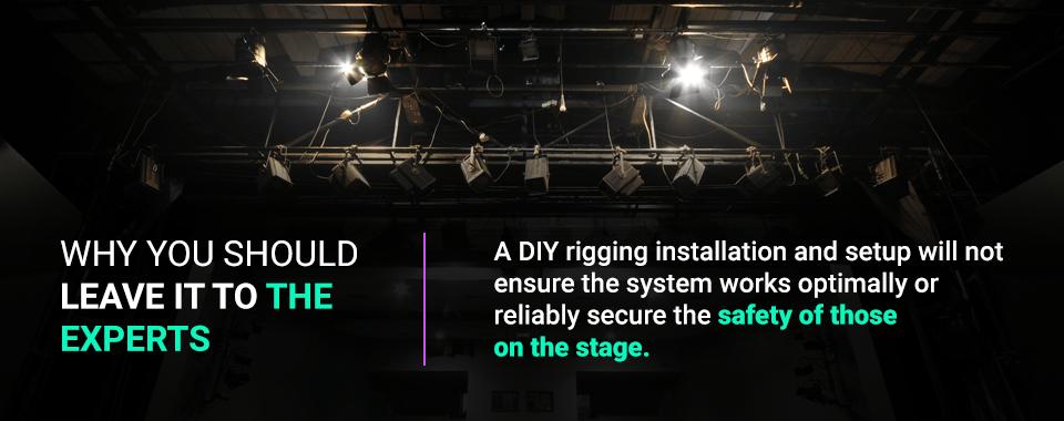 Why DIY Rigging is a Bad Idea - Illuminated Integration