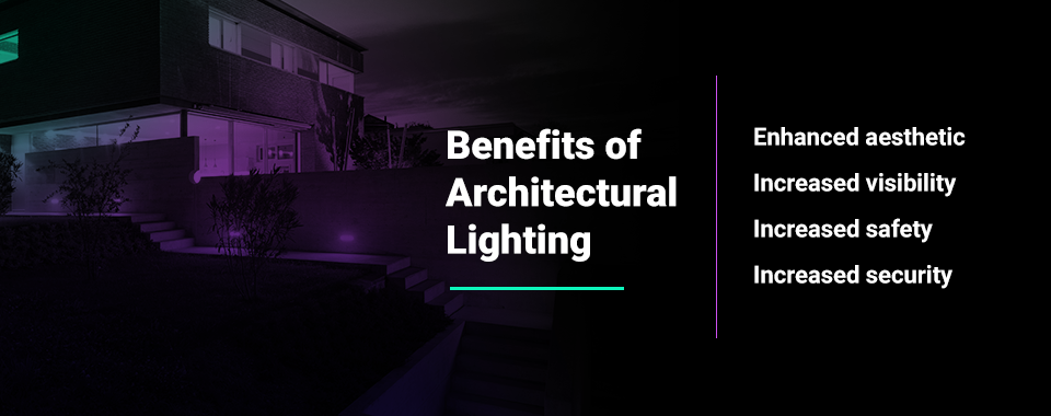 benefits of architectural lighting
