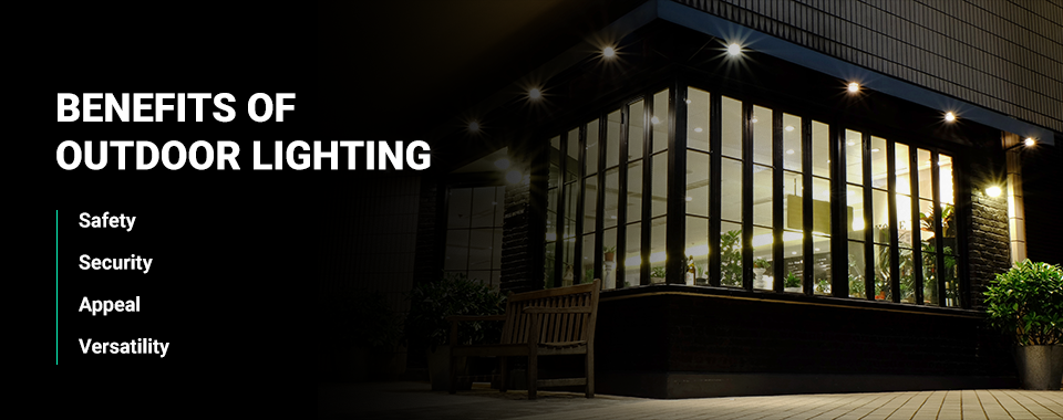 benefits of outdoor lighting