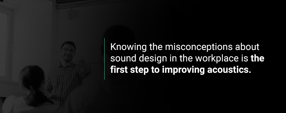 misconceptions about sound design