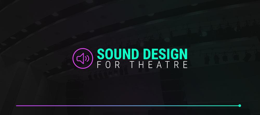 1-Sound-Design-for-Theatre