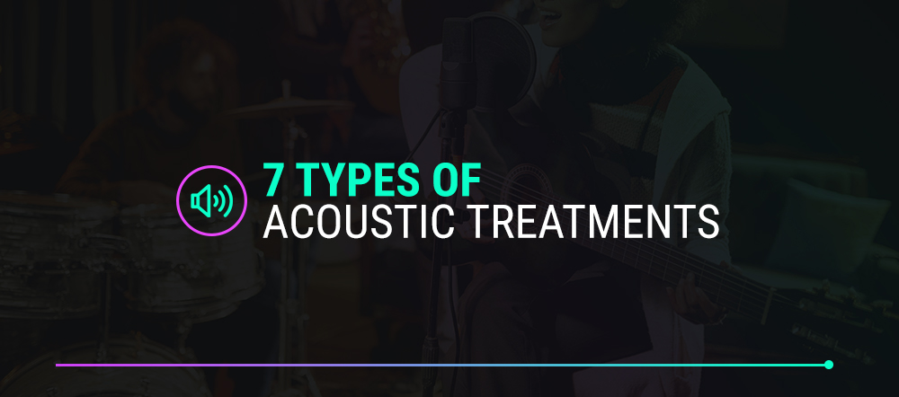 types of acoustic treatments