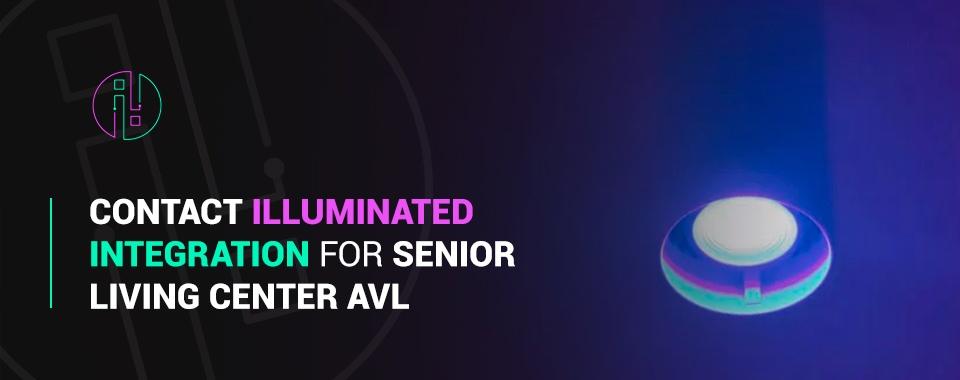 Trust Illuminated Integration for senior living center AVL