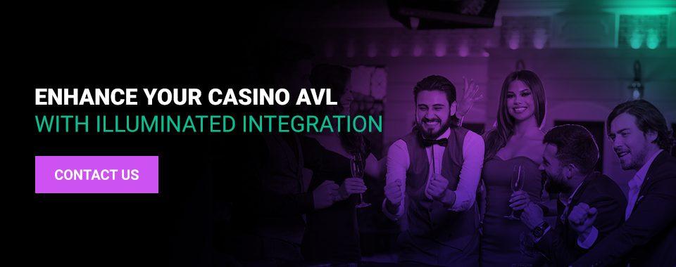 Enhance Your Casino AVL With Illuminated Integration