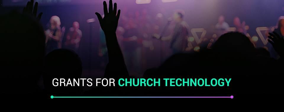 Grants for Church Technology